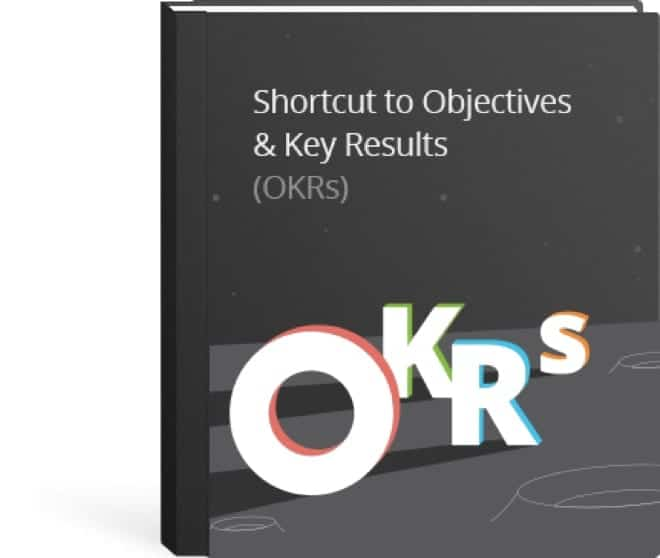 Shortcut to OKRs